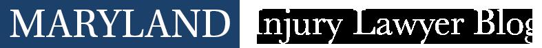 Maryland Injury Lawyer Blog